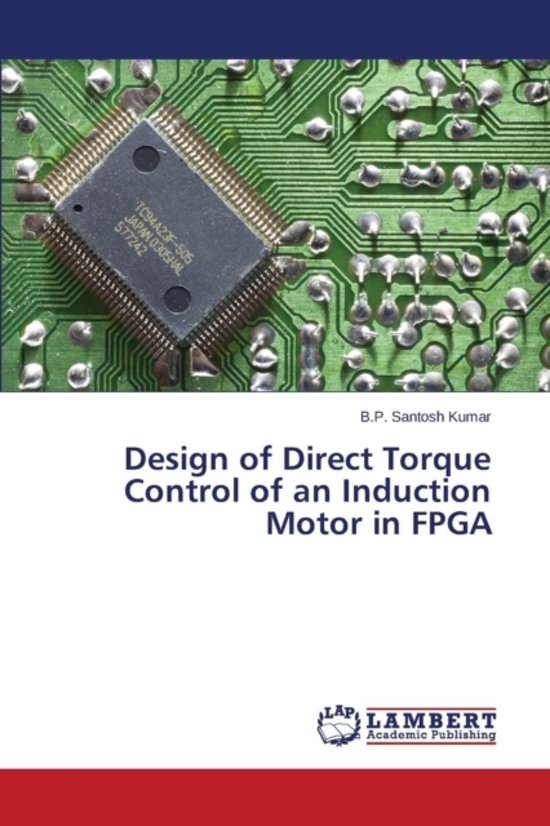 Design Of Direct Torque Control Of An Induction