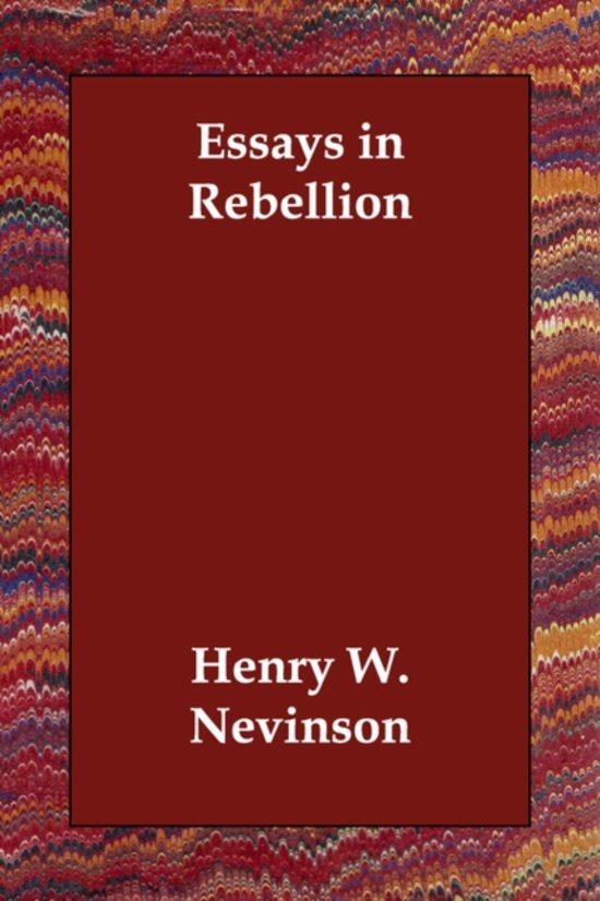 essays in rebellion paperback english by author henry w nevinson share ...