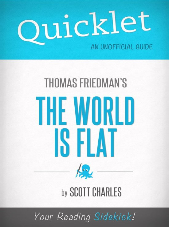 world is flat review The world is flat, by thomas l friedman, how our world become interconnected and what that means for your business.