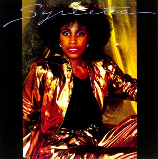 Syreeta Move It Do It Cant Shake Your Love