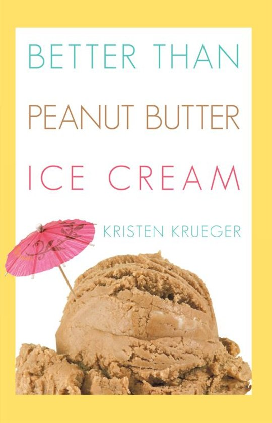 bol.com | Better than Peanut Butter Ice Cream (ebook) Adobe ePub ...
