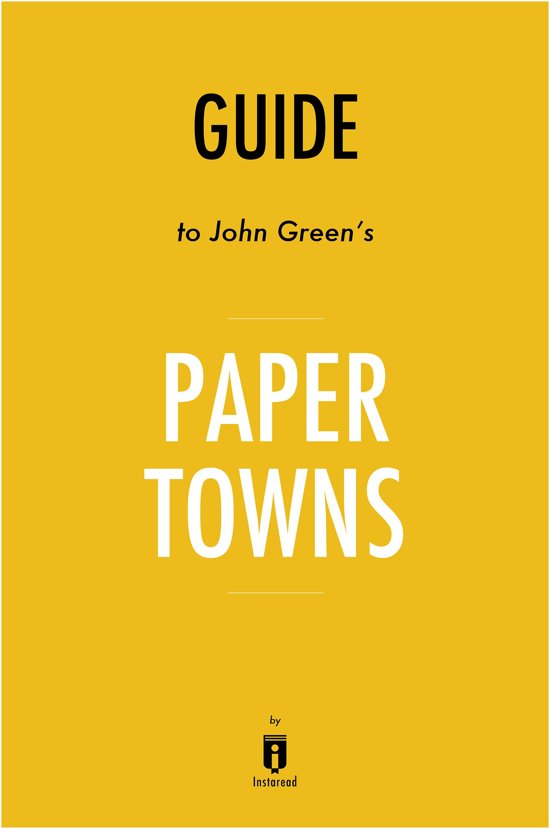Paper Towns Summary and Study Guide