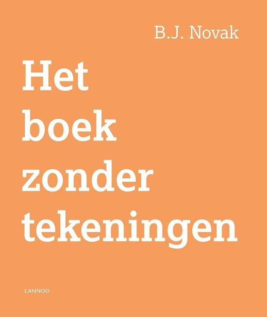 Het boek zonder tekeningen - B.J. Novak - 9789401424875