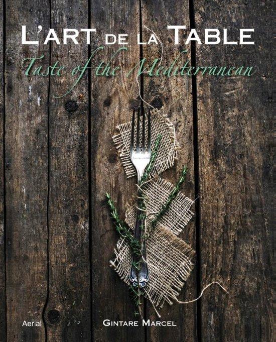 L 39 art de la table gintare marcel - L art de la table ...