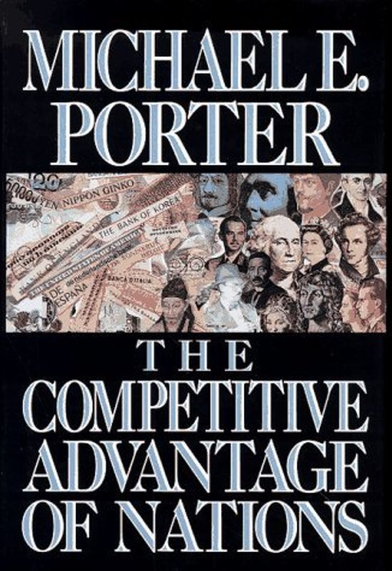 the competitive advantage of nations The competitive advantage of nations(1990,michael e porter) 【論文】the competitive advantage of nations(1990,michael e porter) is published by otoya kobayashi.