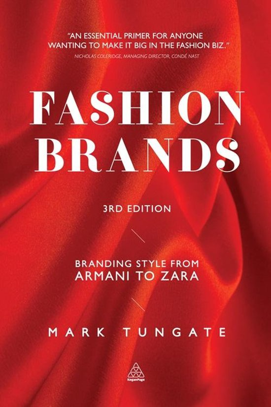 Tungate Mark Fashion Brands Branding Style From Armani To Zara