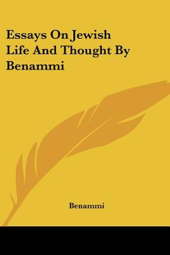 Essays on Jewish Life and Thought by Benammi