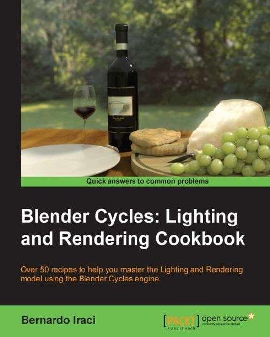Download Blender cycles lighting and rendering cookbook pdf