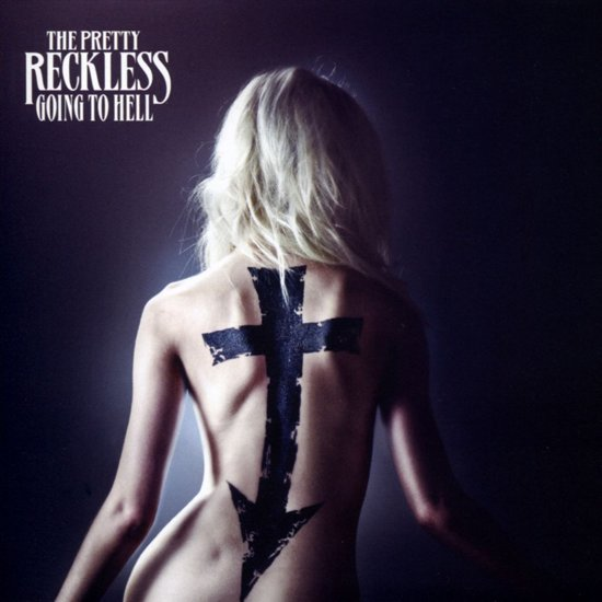 Pretty reckless going to hell album
