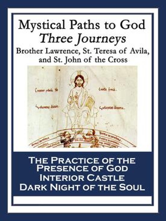 Mystical Paths To God Three Journeys Ebook