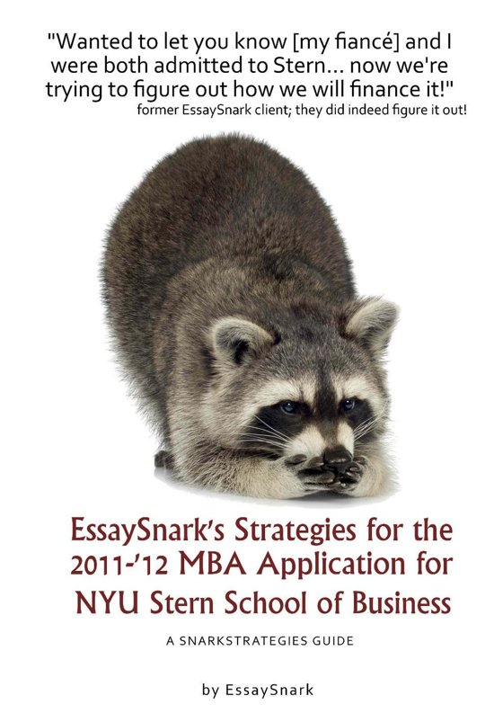 nyu mba essays 2011 In this post i analyze nyu stern mba program's essay questions for fall 2011 admission this post is updated from last year, but the changes are all pretty minor because the questions did not change this year.
