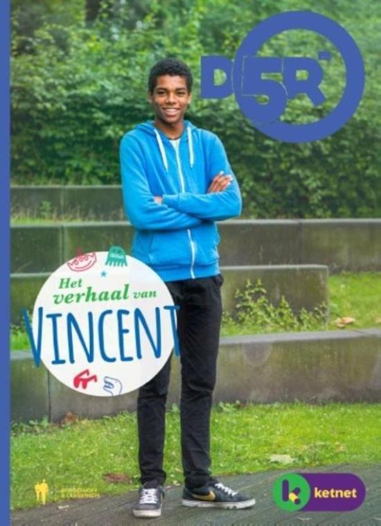 D5R - Het verhaal van Vincent