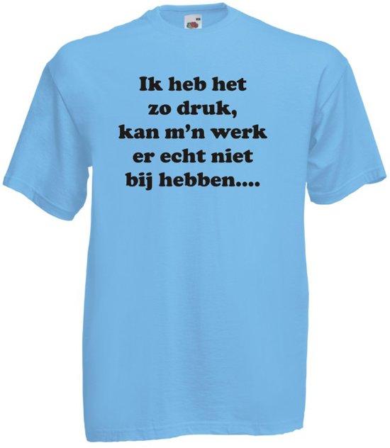 Mijncadeautje T-shirt - Ik heb het zo druk, ik kan m'n werk er echt niet bij hebben - Unisex Blauw (maat M) in Giessendam