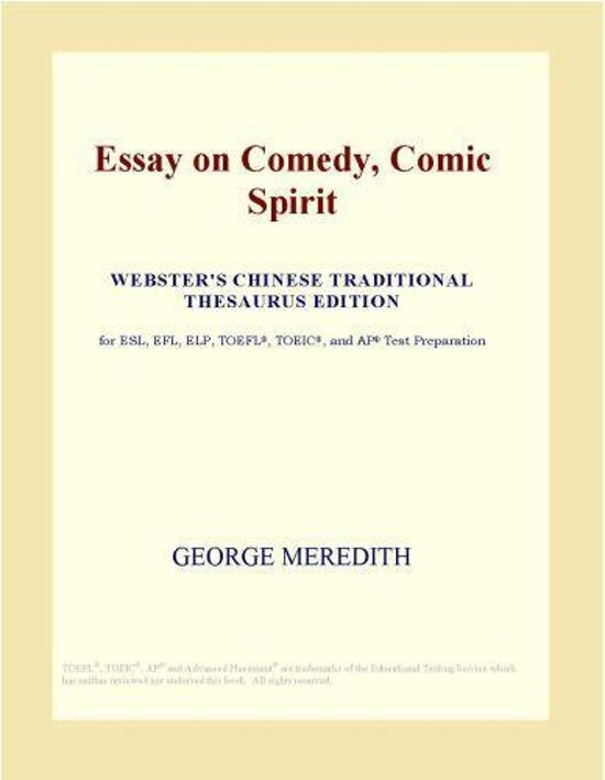 meredith essay on comedy The egoist [george meredith] george meredith an essay on comedy on amazon.