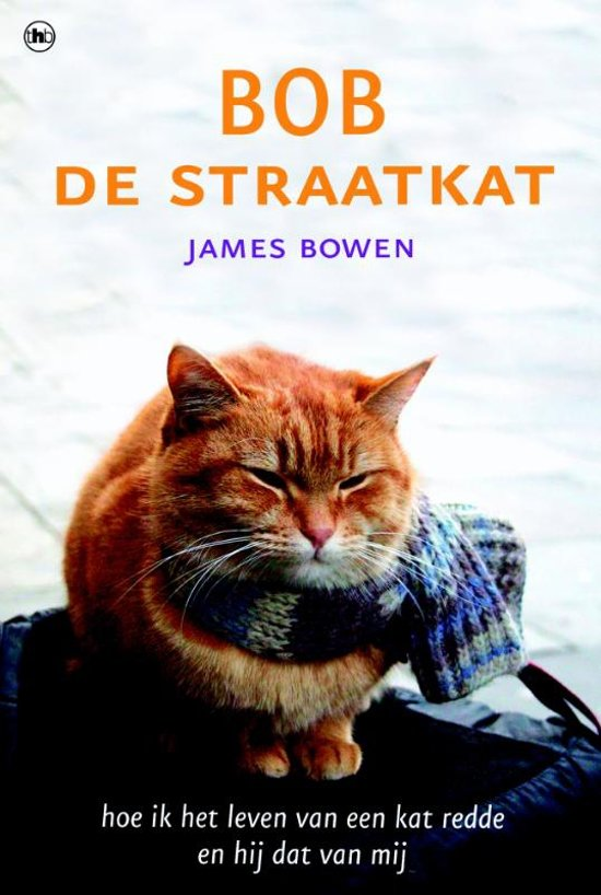 James Bowen - Bob de straatkat