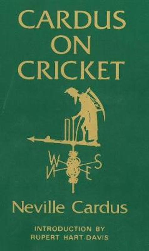 neville cardus essay on cricket Fifty years of the essays, newspaper articles and press reports from neville cardus, the great cricket writer sir neville cardus urges that the game itself is more important than winning, players should fully express themselves in the game and he.