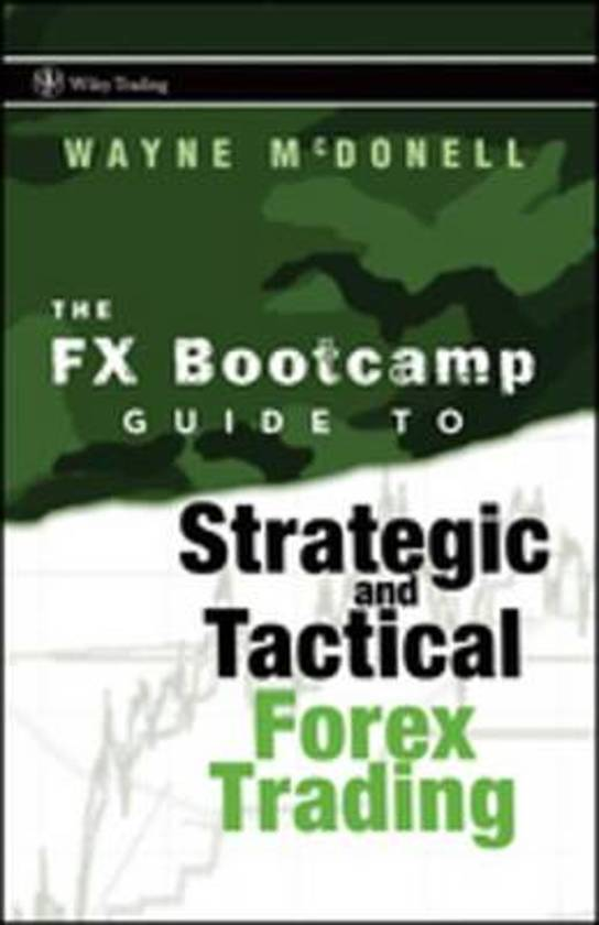 The fx bootcamp guide to strategic and tactical forex trading wiley trading pdf