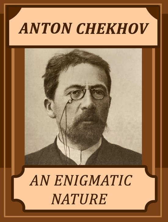anton chekhov legacy The cherry orchard summary anton chekhov homework help  at a glance in the cherry orchard, impoverished landowner lyuba ranebskaya and her family must choose to either sell off their land or raze their cherry orchard in order to pay lyuba's mortgage lyuba's ultimate decision to sell the property destroys the dreams of her.