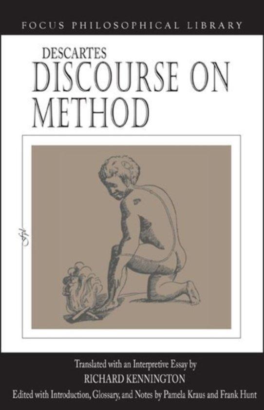 "Essay on Rene Descartes' ""Discourse on Method"""