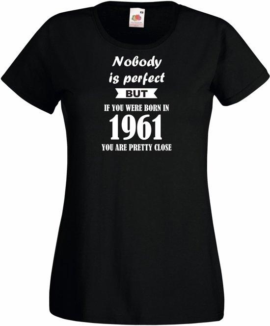 Mijncadeautje - Dames T-shirt - Nobody is perfect - geboortejaar 1961 - zwart - maat S in Haltinne