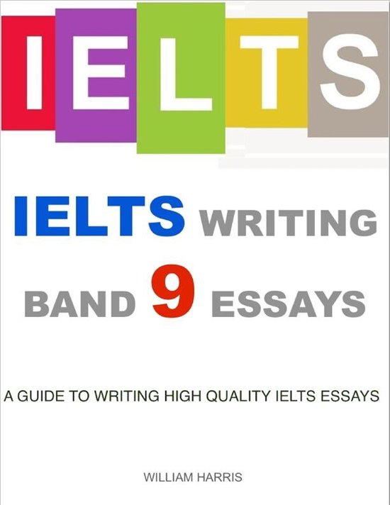 ielts essay writing band 9