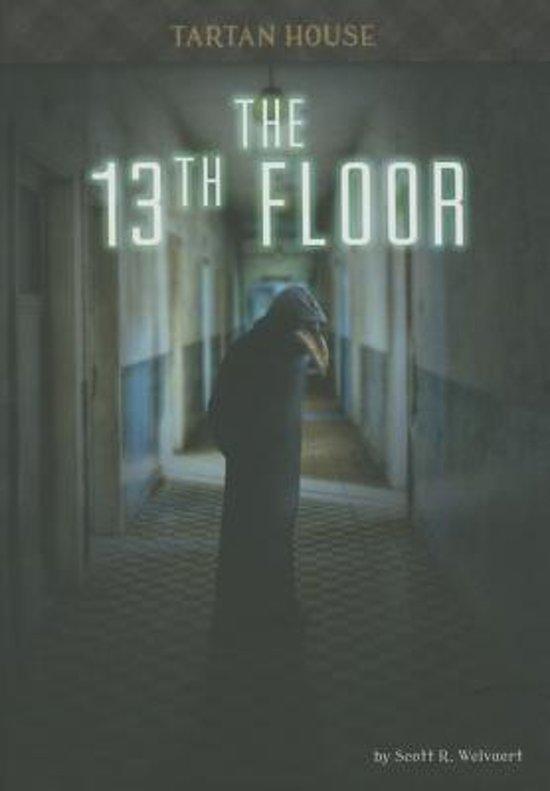 The 13th floor scott r welvaert 9781632350565 for 13th floor reviews