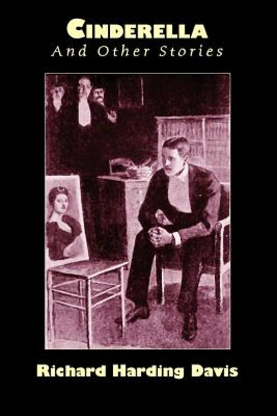 cinderella and other stories 9781557423467 richard harding davis boeken. Black Bedroom Furniture Sets. Home Design Ideas