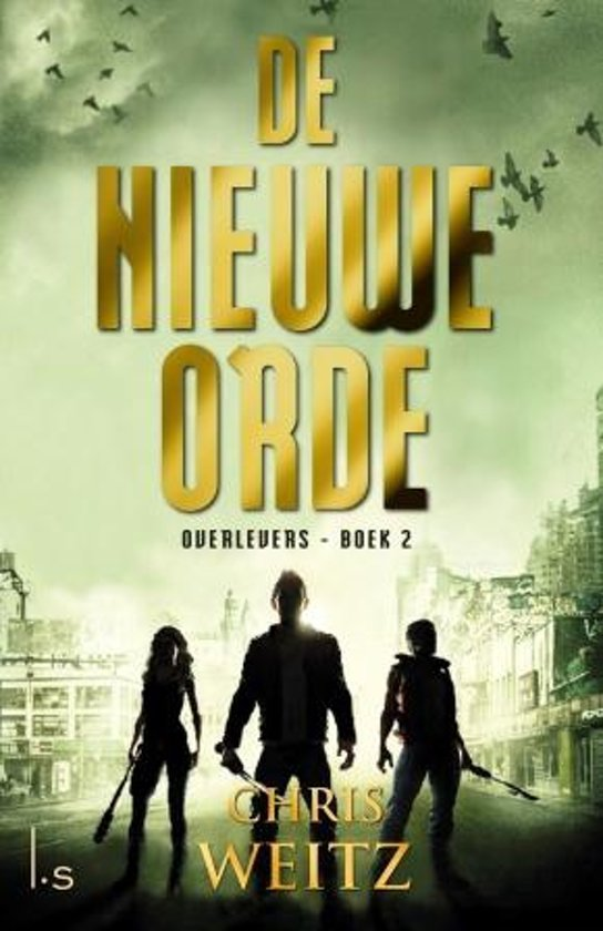 De nieuwe orde (The Young World Trilogy #2) – Chris Weitz