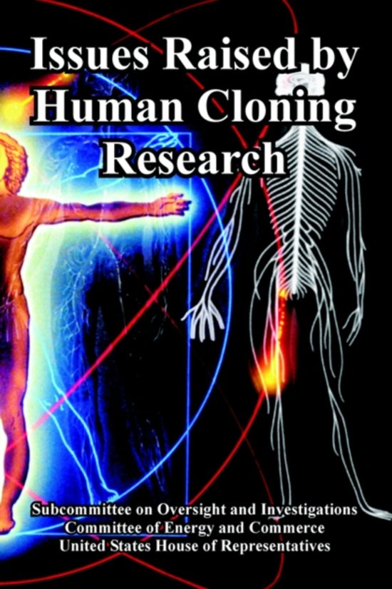the issue of cloning and human cloning Cloning [internet] salt lake city (ut): genetic science learning center 2014 [cited 2018 apr 5] available from.