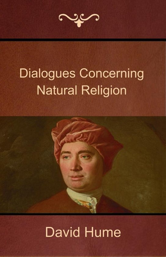 david hume dialogues concerning natural religion essay In hume's dialogues concerning natural religion we are introduced to three characters that serve the purpose to debate god and his nature, more specifically, what.