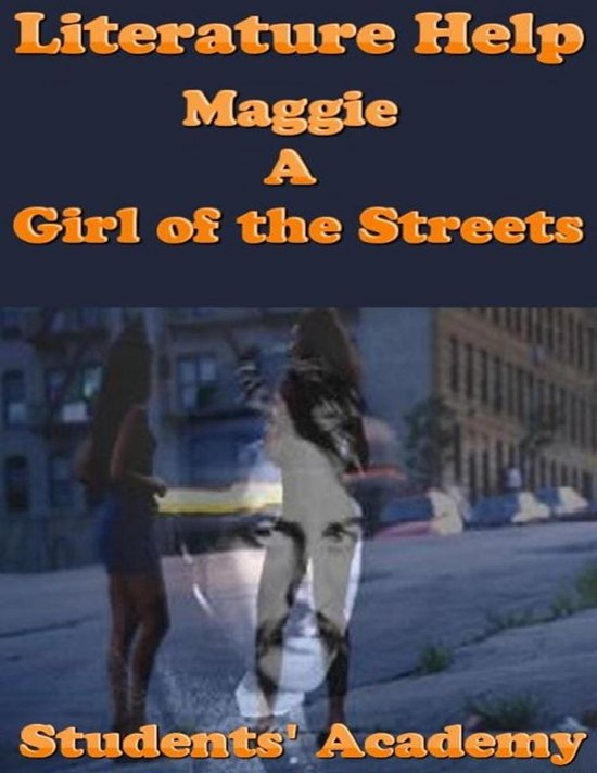 essay questions for maggie a girl of the streets