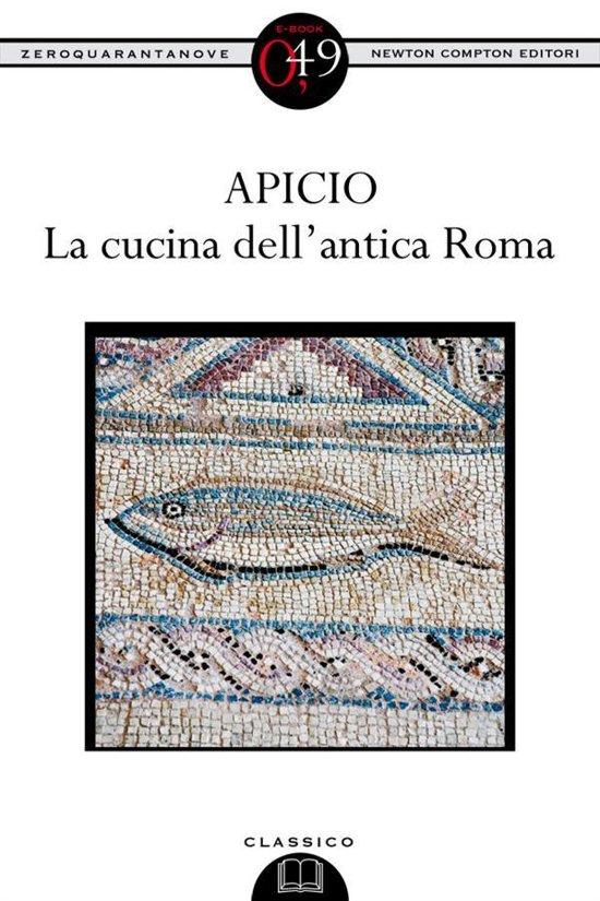 La cucina dell 39 antica roma ebook epub zonder for Cucina antica roma