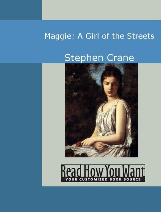 Maggie A Girl of the Streets Quotes - Course Hero