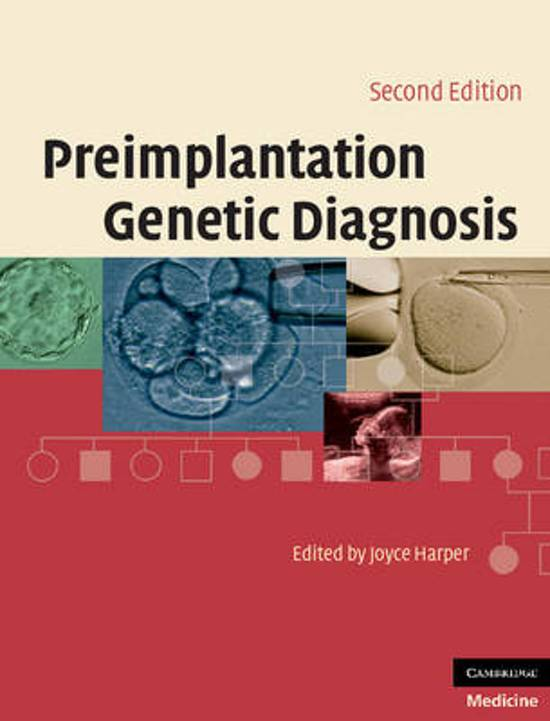 essay on preimplantation genetic diagnosis Thomas sayers phil 256 october 11, 2012 final draft pre-implantation genetic diagnosis pre-implantation genetic diagnosis (pgd) is an assisted reproductive technology used in genetic screening in this process a single cell is removed from an embryo after it has been conceived through in vitro fertilization, a procedure in which eggs from a woman's ovary are removed and fertilized with sperm.