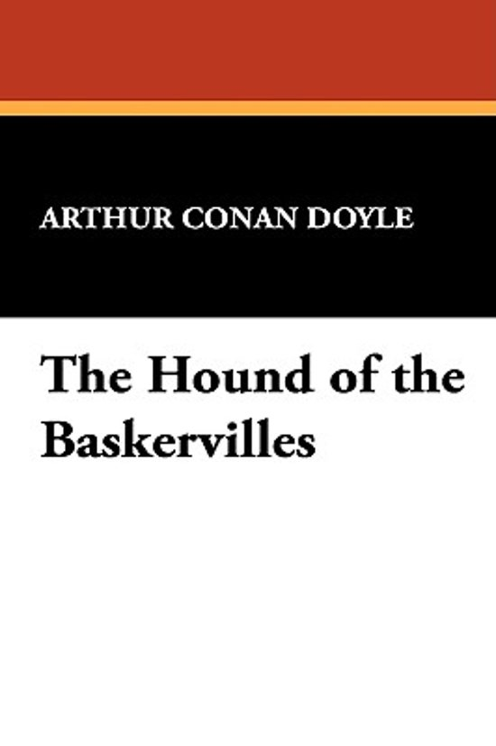 the hound of the baskervilles 3 essay Literature - publish your bachelor's or master's thesis, dissertation, term paper  or essay  3 gothic elements in the hound of the baskervilles 31 characters.