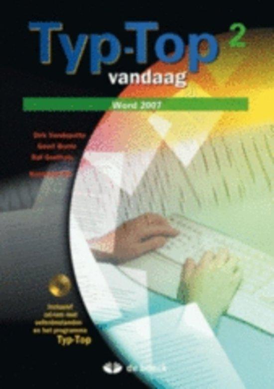 Typ-top vandaag 2 (word 2007) - leerwerkboek (+ cd-rom)
