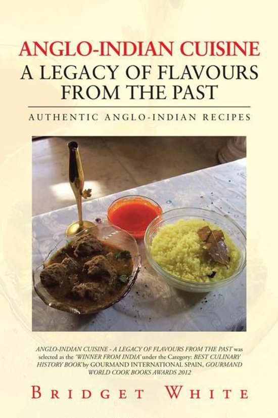 Anglo indian cuisine a legacy of flavours from for Anglo indian cuisine
