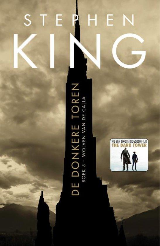 De donkere toren 5 - 5Wolven van de Calla
