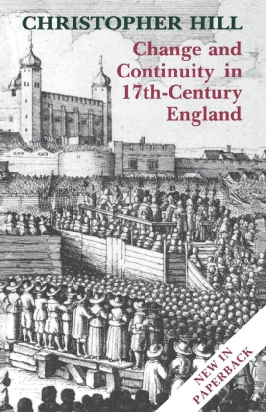 political changes of 17th century england Social and political change: britain 1800-present  the poor law in nineteenth- century england and  christopher hill, the eminent historian of seventeenth  century england, was a convinced marxist throughout most of his.