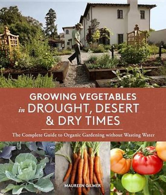 Bol Com Growing Vegetables In Drought Desert Amp Dry