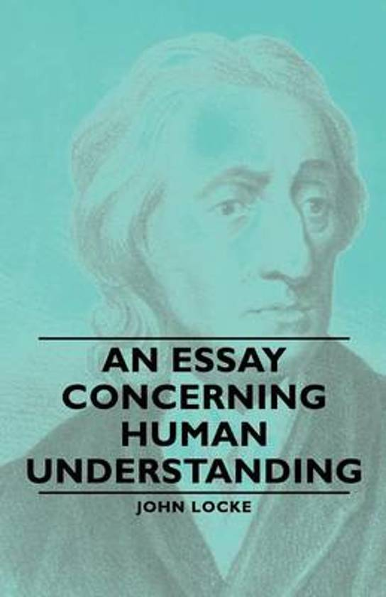 explanation of an essay concerning human understanding