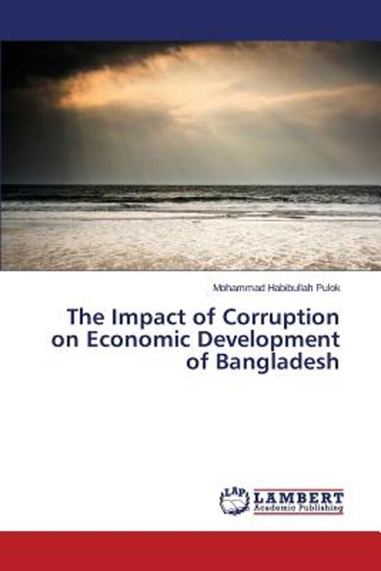 the impact of corruption on the Chapter 2: the economic and social consequences of corruption in transition countries in recent years, many studies have presented powerful empirical evidence on the.
