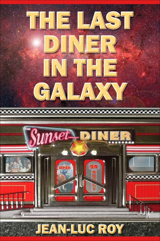 the last diner in the galaxy ebook adobe epub jean luc roy 9781310467967. Black Bedroom Furniture Sets. Home Design Ideas