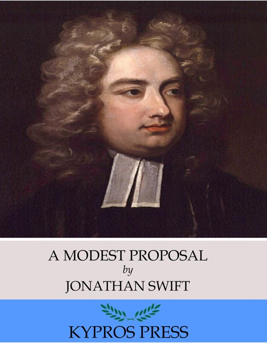 the famine in ireland in a modest proposal by jonathan swift A modest proposal - jonathan swift - download as pdf file (pdf), text file (txt) or read online.