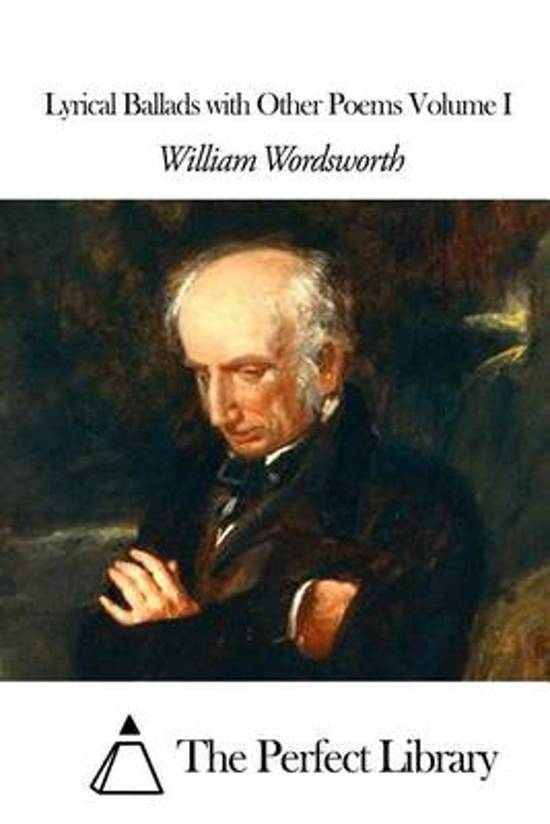wordsworths preface to the lyrical ballads essay Preface to lyrical ballads by william wordsworth begins with a discussion of the collection of poems, written mostly by wordsworth with contributions as for what to write about, wordsworth states that poetry can capture any and every subject that is of interest to the mind what matters is not whether a.