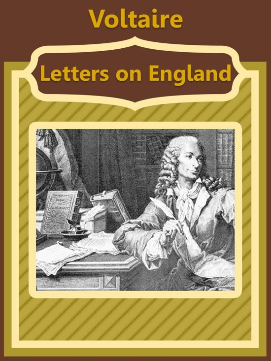 voltaire letters on england essays Voltaire and the age of enlightenment voltaire was born as essays, and letters which sometimes got him in of leaving france and to move to england.