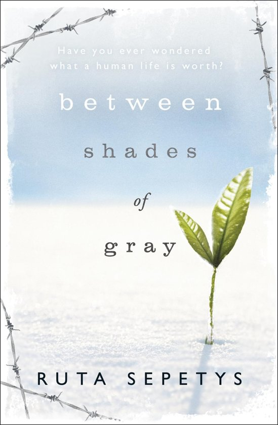 between shades of gray essay Harrowing, moving account of life in stalin's labor camps read common sense media's between shades of gray review, age rating, and parents guide.