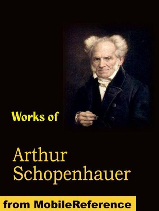 the essays of arthur schopenhauer on human nature On human nature, by arthur schopenhauer the kings regarded themselves as the incarnation of their nationalities it is all in accordance with human nature.