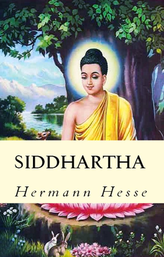 "the journey of self discovery in herman hesses novel siddhartha At the beginning of the section of the novel entitled ""by the river,"" siddhartha discouragement is broken as he makes a self-discovery guided imagery."
