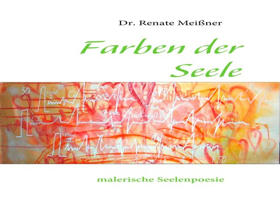 farben der seele ebook adobe epub renate mei ner 9783844858334 boeken. Black Bedroom Furniture Sets. Home Design Ideas